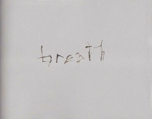 <em>breath</em>