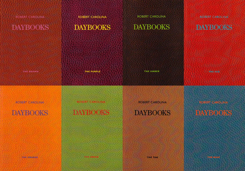<em>Robert Carolina's Daybooks</em>