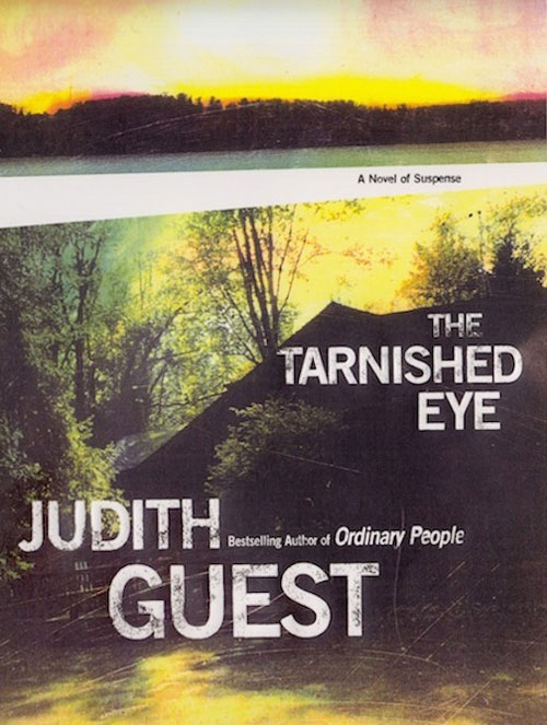 "Cover illustration for <a href=""http://www.judithguest.com"" target=""_blank"">Judith Guest's</a> <a href=""http://www.amazon.com/Tarnished-Eye-Judith-Guest/dp/0786186887"" target=""_blank""><em>The Tarnished Eye</em></a> 2003 (Scribner's)"